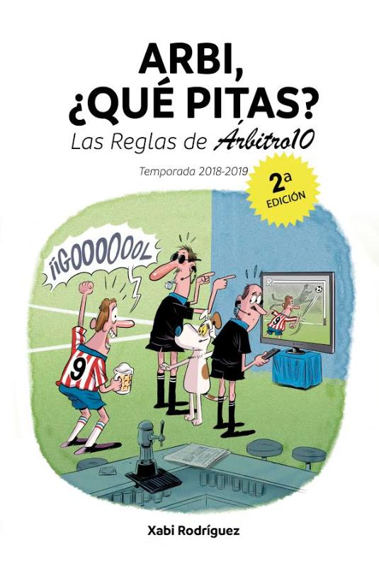 El Arbi, ¿qué pitas? 18/19 ya está aquí: novedades, VAR y más historias